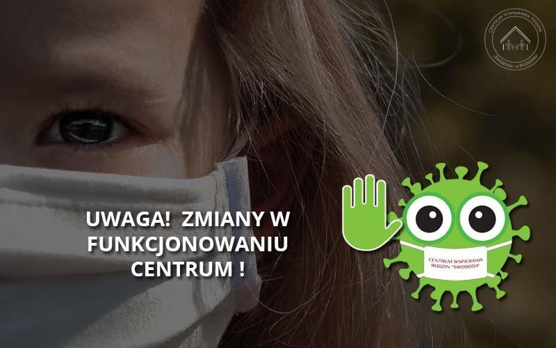 UWAGA! Zmiany w funkcjonowaniu Centrum