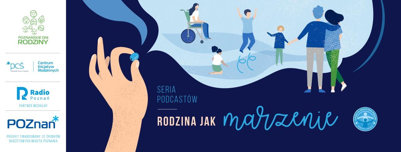 Rodzina jak marzenie - Poznańskie Dni Rodziny 2021